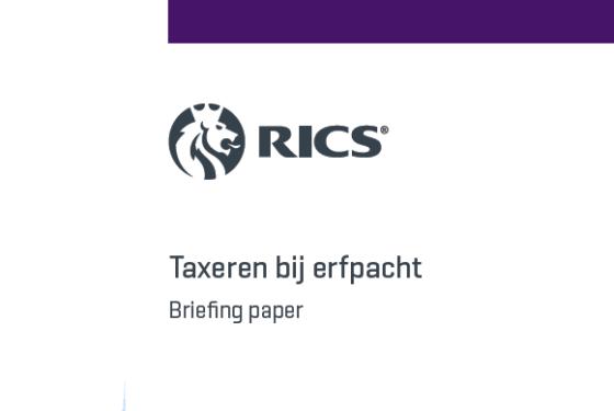 RICS actualiseert paper Taxeren bij erfpacht