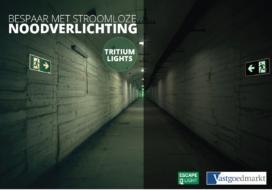 Bespaar met stroomloze noodverlichting